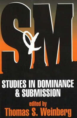 S and M: Studies in Dominance and Submission (Paperback)