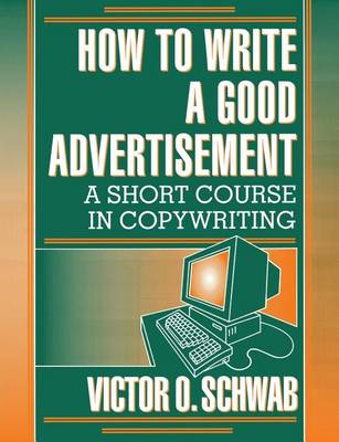 How to Write a Good Advertisement (Paperback)