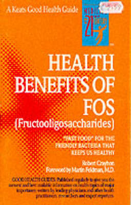 The Health Benefits of FOS (Paperback)
