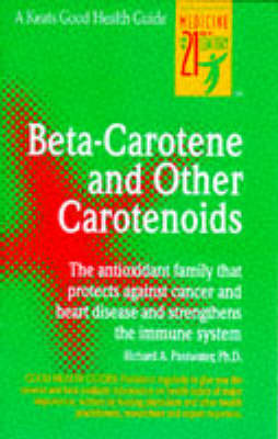 Beta-carotene and Other Carotenoids - Keats Good Health Guides