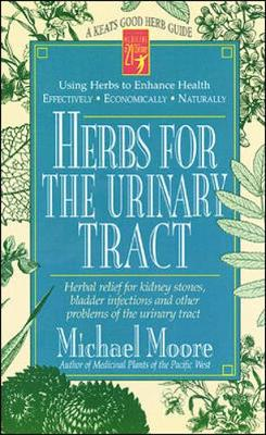 Herbs for the Urinary Tract: A Good Herb Guide (Paperback)