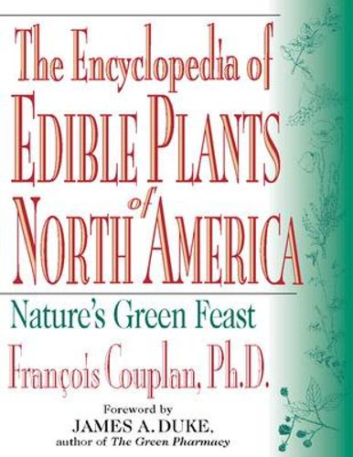 The Encyclopedia of Edible Plants of North America (Paperback)