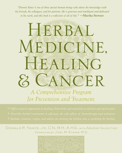 Herbal Medicine, Healing & Cancer (Paperback)