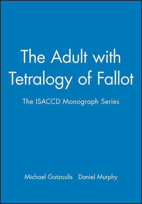 The Adult with Tetralogy of Fallot (Paperback)