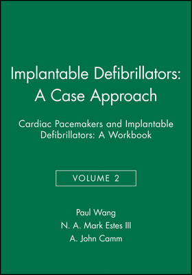Implantable Defibrillators: A Case Approach v.2 (Paperback)