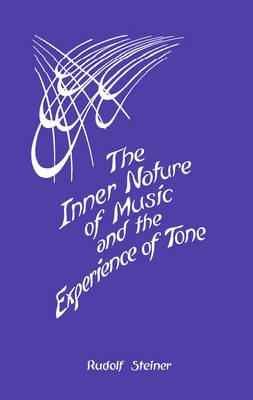 The Inner Nature of Music and the Experience of Tone (Paperback)