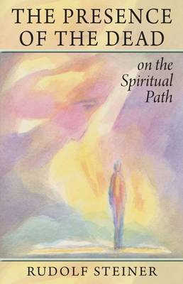 The Presence of the Dead on the Spiritual Path (Paperback)
