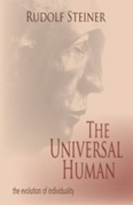The Universal Human: The Evolution of Individuality (Paperback)