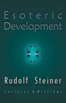 Esoteric Development: Lectures and Writings (Paperback)