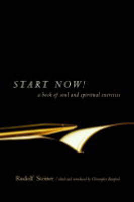 Start Now: Meditation Instructions, Meditations, Prayers, Verses for the Dead, Karma and Other Spiritual Practices for Beginners and Advanced Students (Paperback)