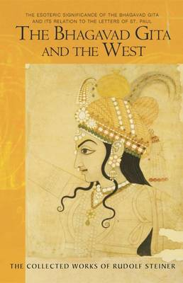 The Bhagavad Gita and the West: The Esoteric Significance of the Bhagavad Gita and Its Relation to the Epistles of Paul (Paperback)