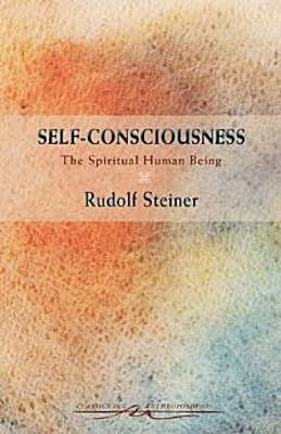 Self-Consciousness: The Spiritual Human Being (Paperback)