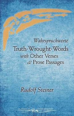 Truth-Wrought-Words: And Other Verses and Prose Passages (Paperback)
