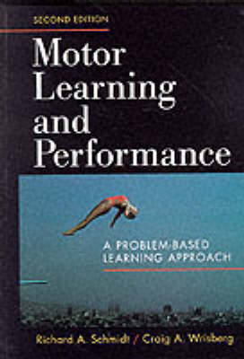 Motor Learning and Performance (Hardback)