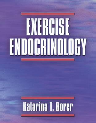 Exercise Endocrinology (Hardback)