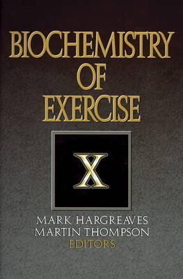 The Biochemistry of Exercise X (Hardback)