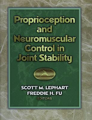 Proprioception and Neuromuscular Control in Joint Stability (Hardback)