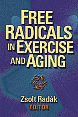 Free Radicals in Exercise and Aging (Hardback)