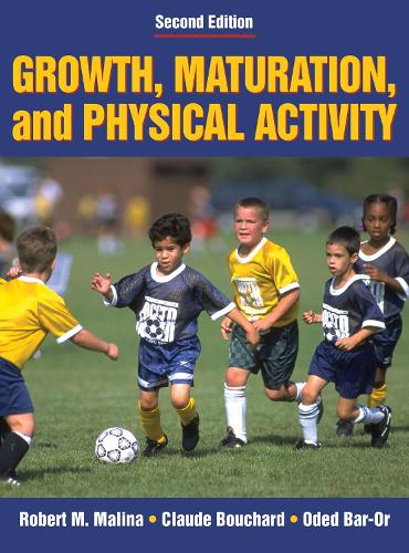 Growth, Maturation and Physical Activity (Hardback)