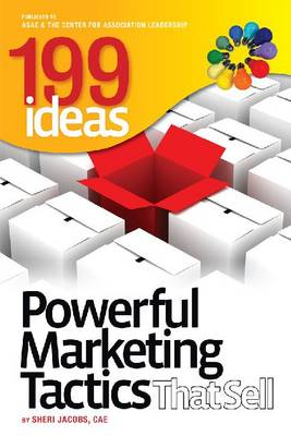 199 Ideas: Powerful Marketing Tactics That Sell (Paperback)