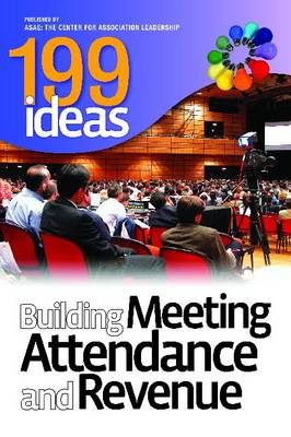 199 Ideas: Building Meeting Attendance and Revenue (Paperback)