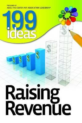 199 Ideas: Raising Revenue (Paperback)