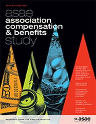 ASAE Association Compensation and Benefits Study, 2014-2015 Edition (Paperback)