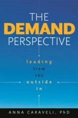 The Demand Perspective: Leading From the Outside In (Paperback)