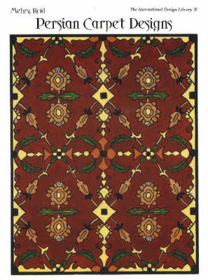 Persian Carpet Designs (Paperback)