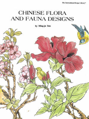 Chinese Flora & Fauna Designs (Paperback)