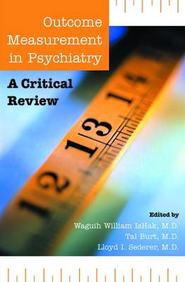 Outcome Measurement in Psychiatry: A Critical Review (Paperback)