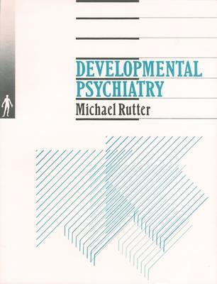Developmental Psychiatry (Paperback)