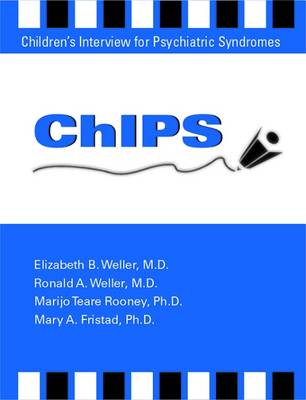ChIPS--Children's Interview for Psychiatric Syndromes (Paperback)