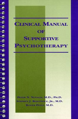 Clinical Manual of Supportive Psychotherapy (Spiral bound)