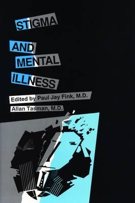 Stigma and Mental Illness (Hardback)