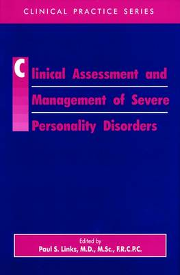 Clinical Assessment and Management of Severe Personality Disorders (Hardback)