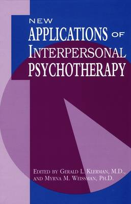 New Applications of Interpersonal Psychotherapy (Hardback)