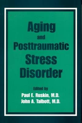 Aging and Posttraumatic Stress Disorder (Hardback)