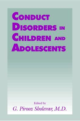 Conduct Disorders in Children and Adolescents (Hardback)