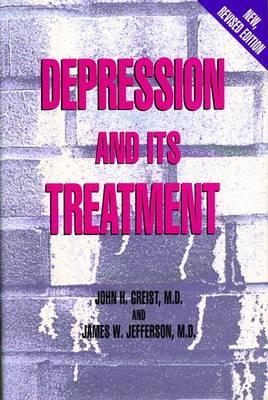 Depression and Its Treatment (Hardback)