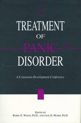 Treatment of Panic Disorder: A Consensus Development Conference (Hardback)