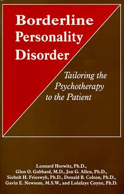 Borderline Personality Disorder: Tailoring the Psychotherapy to the Patient (Hardback)
