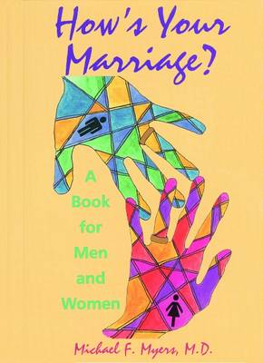 How's Your Marriage?: A Book for Men and Women (Hardback)