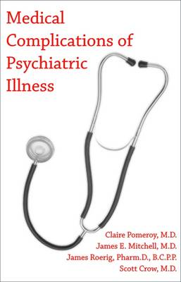 Medical Complications of Psychiatric Illness (Paperback)