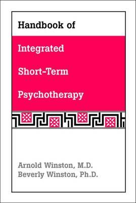 Handbook of Integrated Short-Term Psychotherapy (Paperback)