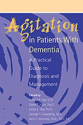 Agitation in Patients With Dementia: A Practical Guide to Diagnosis and Management (Paperback)