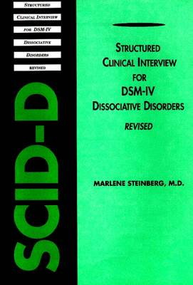 Structured Clinical Interview for DSM-IV (R) Dissociative Disorders (SCID-D-R)