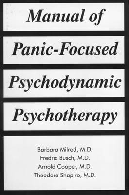 Manual of Panic-Focused Psychodynamic Psychotherapy (Hardback)