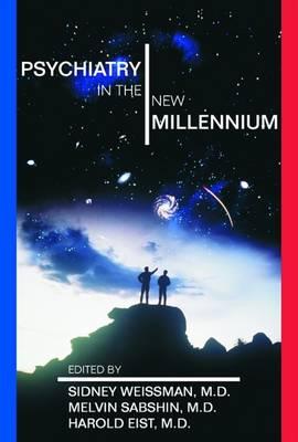 Psychiatry in the New Millennium (Hardback)