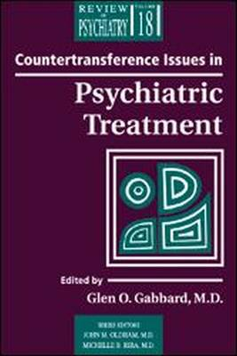 Countertransference Issues in Psychiatric Treatment (Paperback)